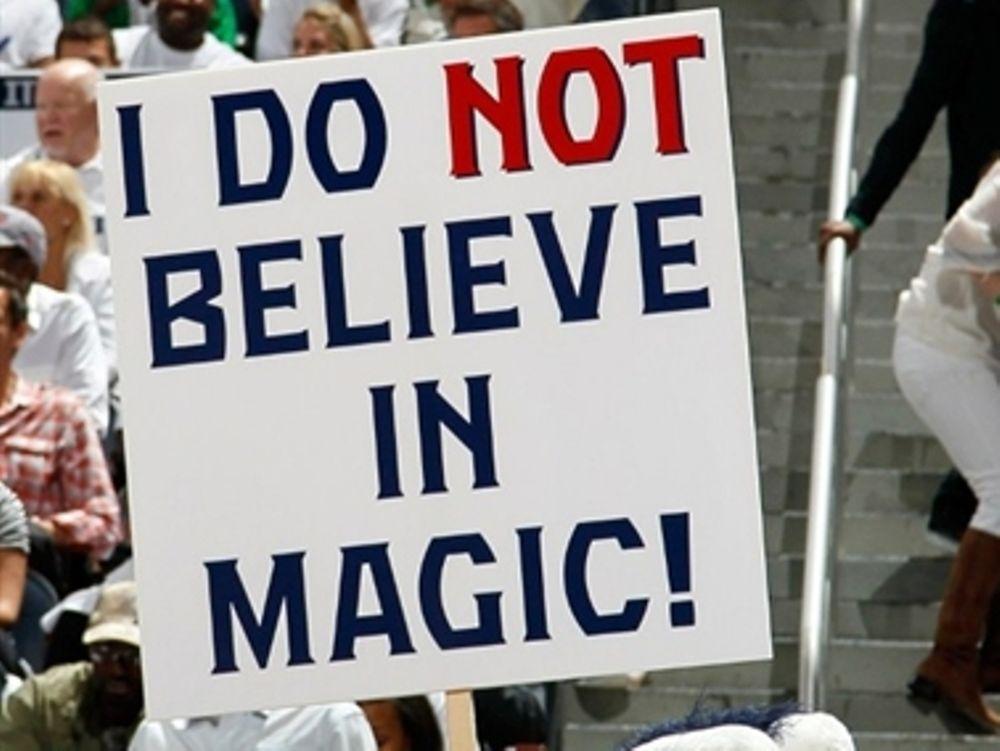 «Δεν πιστεύω σε μαγικά»